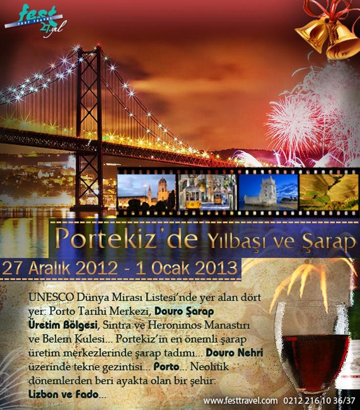 FEST Travel - Portekiz'de Yılbaşı ve Şarap Gezisi     http://www.festtravel.com/tr/portekizde-yilbasi-kultur-gezisi