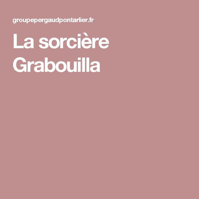 La sorcière Grabouilla