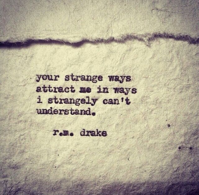 Weird And Funny Love Quotes : Strange Love Quotes Lets be weird together strange love pinterest ...