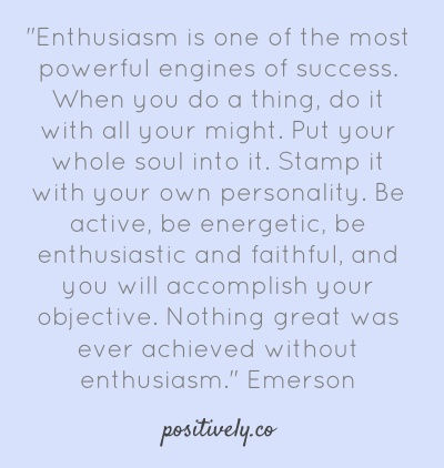 On enthusiasm.