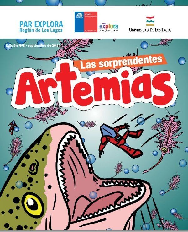 """Las sorprendentes artemias"", guión e ilustración Walter Velásquez, asesoría científica Doctor Gonzalo Gajardo."