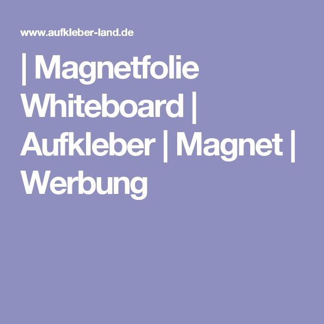| Magnetfolie Whiteboard | Aufkleber | Magnet | Werbung