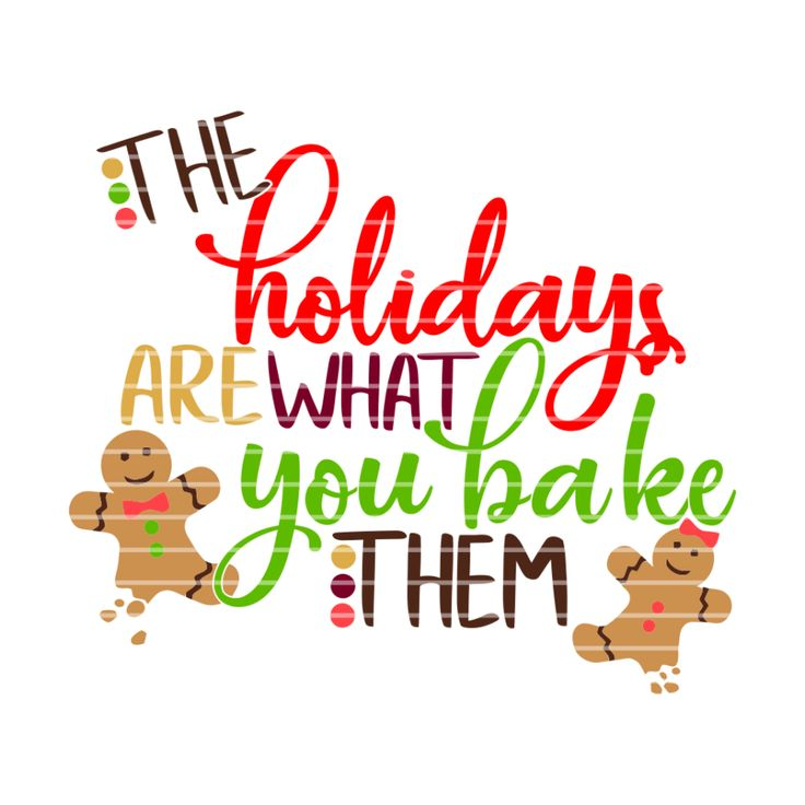 Holiday Quotes, Holiday, Baking Quotes
