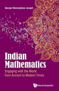 Indian Mathematics: Engaging with the World from Ancient to Modern Times free ebook
