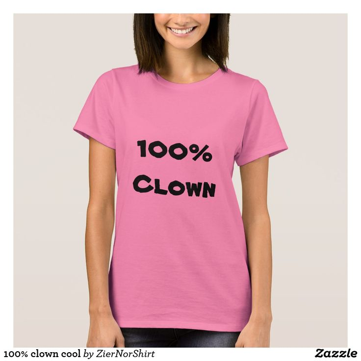 Show to the world with this clothing that you are 100% clown. You can also customize this product to change the text, font type and text color.