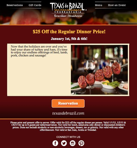 Texas de Brazil Printable Coupon: Get $25 off Regular Dinner Prices.