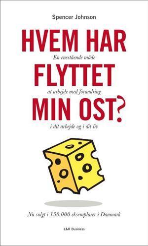Læs om Hvem har flyttet min ost? - en enestående måde at arbejde med forandring i dit arbejde og i dit liv. Udgivet af Børsen. Bogens ISBN er 9788775538645