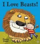 I Love Beasts! by Emma Dodd