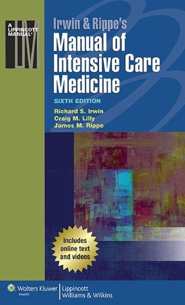 Irwin & Rippe's Manual of Intensive Care Medicine 6th Edition PDF