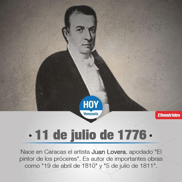 #TalDiaComoHoyVzla En 1776, nace en Caracas Juan Lovera, artista Plástico, autor de los cuadros El 19 de Abril de 1810 y El 5 de julio de 1811.