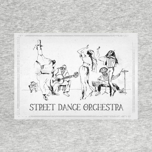 Check out this awesome 'Street+Dance+Orchestra' design on @TeePublic!