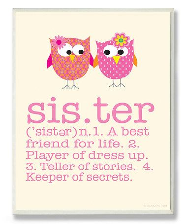Another great find on #zulily! Pink 'Sister' Definition Wall Art #zulilyfinds