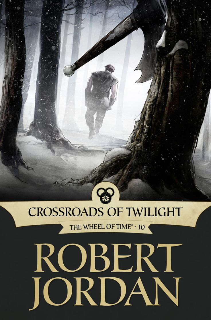 In The Tenth Book Of The Wheel Of Time From The New York Times Bestselling  Author Robert Jordan, The World And The Characters Stand At A Crossroads,