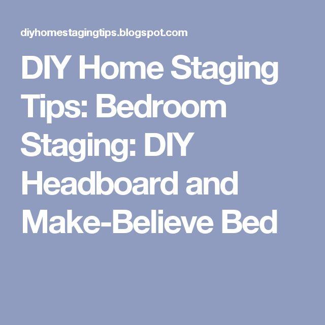 DIY Home Staging Tips: Bedroom Staging: DIY Headboard and Make-Believe Bed