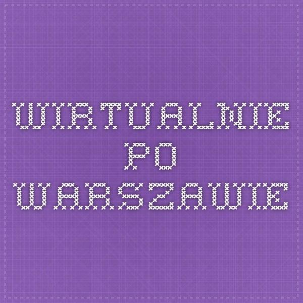 wirtualnie po Warszawie