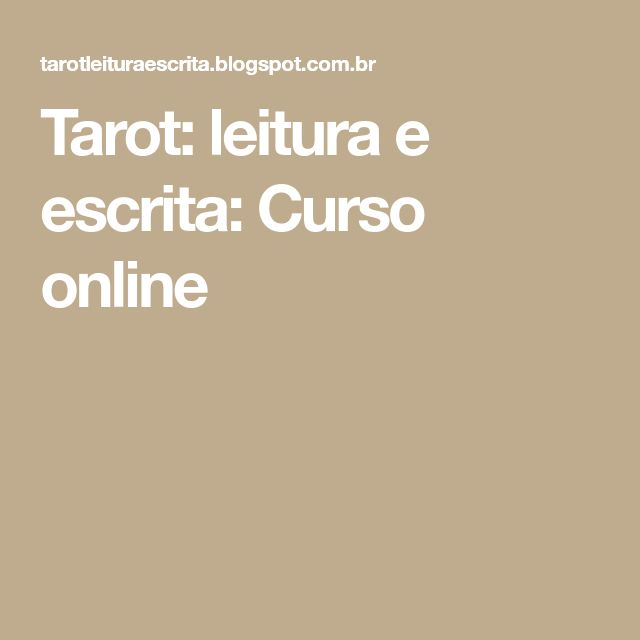 Tarot: leitura e escrita: Curso online