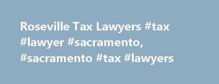 Roseville Tax Lawyers #tax #lawyer #sacramento, #sacramento #tax #lawyers http://japan.nef2.com/roseville-tax-lawyers-tax-lawyer-sacramento-sacramento-tax-lawyers/  # Welcome to Mutual Law Group If you cannot afford your tax debt, the Roseville tax attorneys of Mutual Law Group can work to find the best solution possible for your needs. Over the years, our legal team has successfully negotiated hundreds of cases before the Internal Revenue Service (IRS). We have found solutions that fit our…