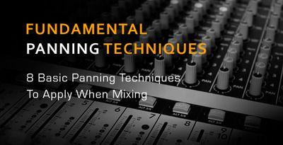 8_fundamental_panning_techniques