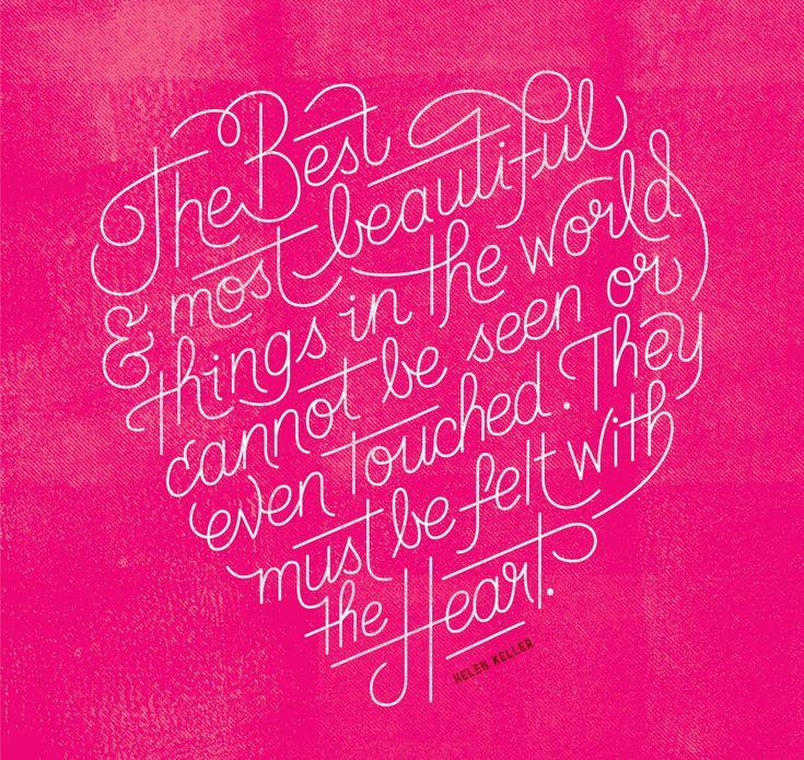 Helen Keller quote. Friends of Type.