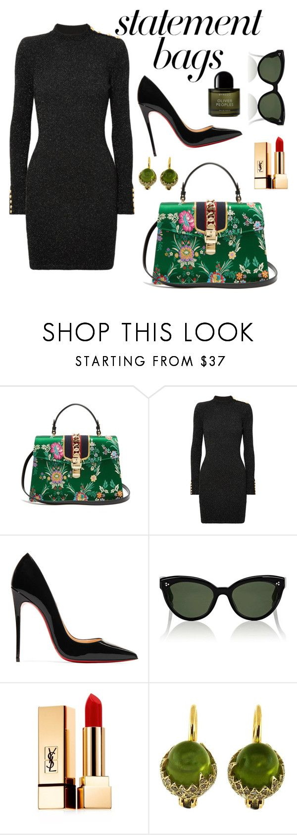 """Untitled #391"" by gissela540 ❤ liked on Polyvore featuring Gucci, Balmain, Christian Louboutin, Oliver Peoples, Yves Saint Laurent, Pomellato, Byredo and statementbags"