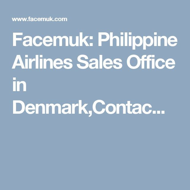 Facemuk: Philippine Airlines Sales Office in Denmark,Contac...