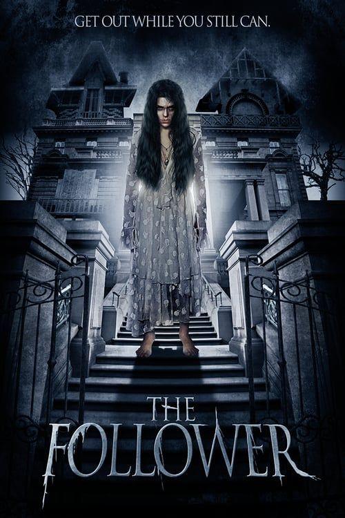 Watch The Follower (2017) Full Movie