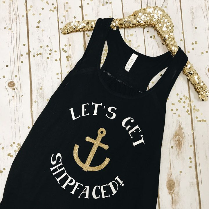 Etsy Bachelorette Party Shirts Nautical Lets Get Ship Faced Tanks