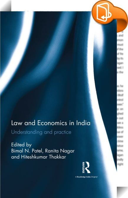 Law and Economics in India    ::  <P>This is one of the first volumes that uses economic tools to analyse and evaluate law and policy in India. Applying economic theories such as incentive analysis, cost–benefit studies, and game theory, the essays in the volume negotiate contentious issues in law including property, contracts, torts, nuclear liability regime, bankruptcy law, criminal law and procedure, constitutional law, administrative law, environmental law, and family law.</P> <P>A...