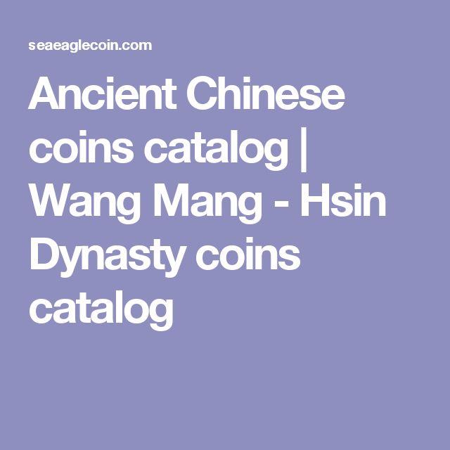 Ancient Chinese coins catalog | Wang Mang - Hsin Dynasty coins catalog