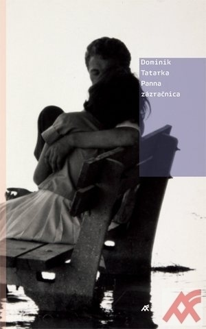 Panna zázračnica - Tatarka Dominik