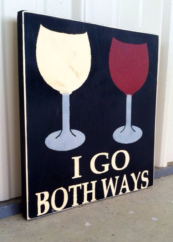 I Go Both Ways Wine Sign Wine Lover Wine Decor by CharmingWillows