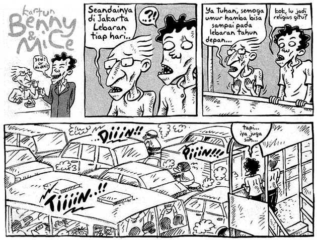 Benny & Mice, Kompas - 28 Oktober 2007: Seandainya Di Jakarta Lebaran Tiap Hari