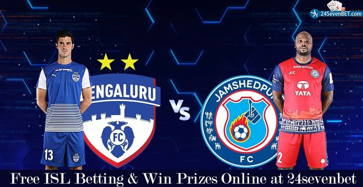 ISL- Indian Super League Betting. Today's Match Between #Bengaluru FC vs Jamshedpur FC. Predict Who Will #Win Today's Match? Place Free Bet & Win Lots of Amazing #Prizes online at India's Top Sports #Betting Site 24sevenbet