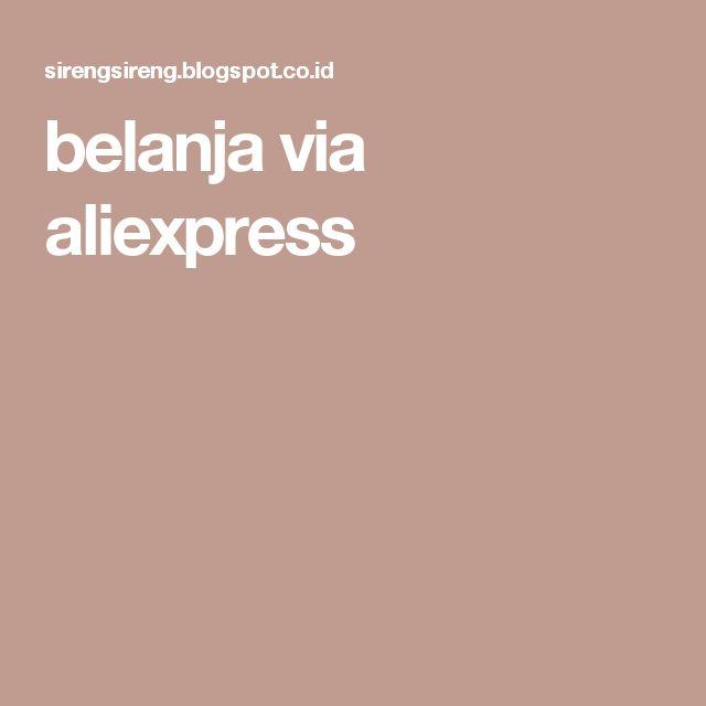 belanja via aliexpress