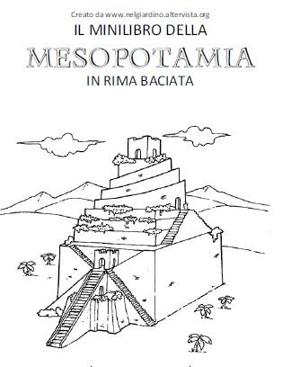 """Navigando qua e là ho trovato questo """"Mini libro della Mesopotamia"""" in rima baciata creato da www.nelgiardino.altervista.org . Si tratta di..."""