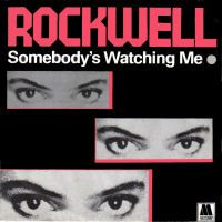 Somebody's Watching Me - Wikipedia, the free encyclopedia