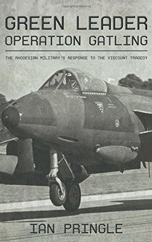Green Leader: Operation Gatling, the Rhodesian Military's... http://www.amazon.com/dp/1909982938/ref=cm_sw_r_pi_dp_WVnvxb0A5R2QE