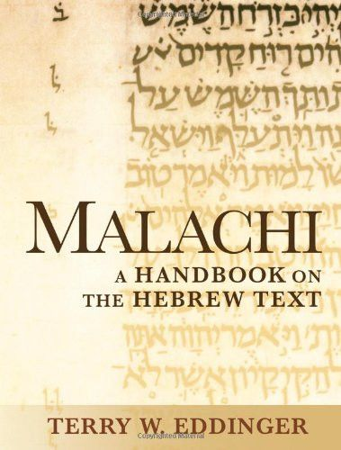 Malachi: A Handbook on the Hebrew Text (Baylor Handbook on the Hebrew Bible)