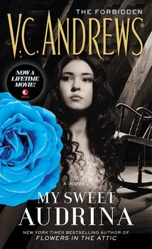 My Sweet Audrina (By V.C. Andrews)