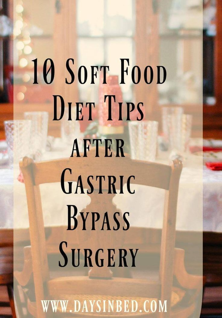 10 Soft Food Diet Tips After Bariatric Surgery Posts