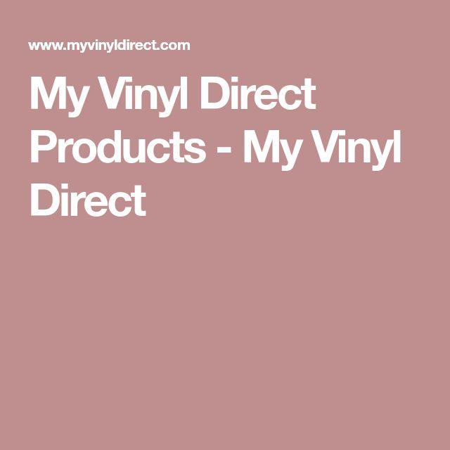 My Vinyl Direct Products - My Vinyl Direct
