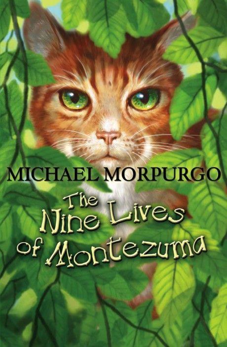 Michael Morpurgo | The nine lives of montezuma