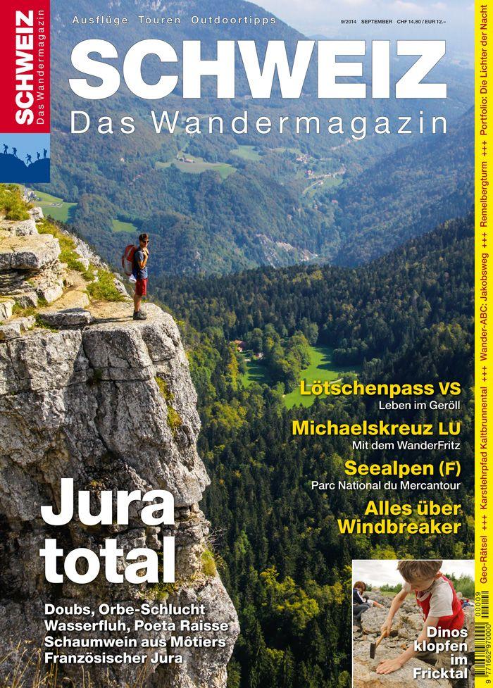Wandermagazin SCHWEIZ Ausgabe 9/2014 Jura total
