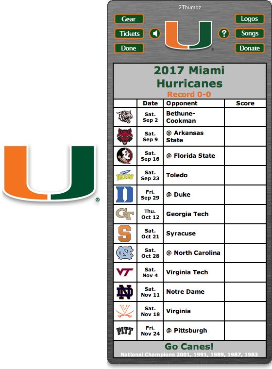Get your 2017 Miami Hurricanes Football Schedule App for Mac OS X - Go Canes! - National Champions 2001, 1991, 1989, 1987, 1983 Download yours at: http://2thumbzmac.com/teamPages/Miami_Hurricanes.htm