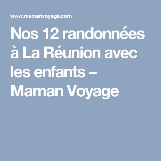 Nos 12 randonnées à La Réunion avec les enfants – Maman Voyage