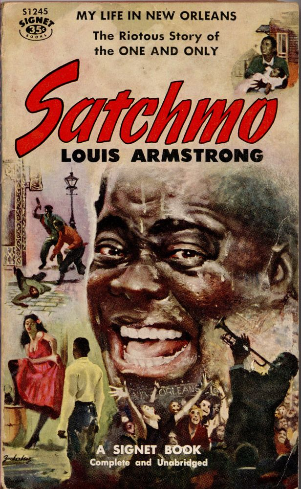 Satchmo - Louis Armstrong: My Life In New Orleans - Signet book