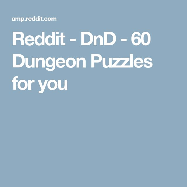 Reddit - DnD - 60 Dungeon Puzzles for you