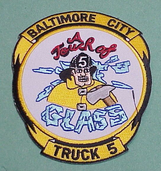 """BALTIMORE CITY  MARYLAND  MD   """"A TOUCH OF GLASS """"  TRUCK 5  FIRE DEPT. PATCH"""
