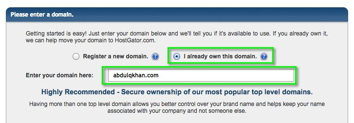After selecting a suitable hosting plan, make sure you let the system know that you already  own a domain and type it in so that the new website hosting plan will be attached to this domain