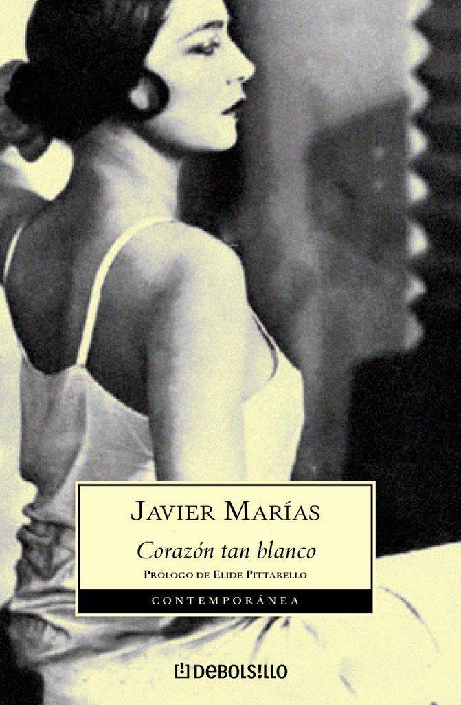 EL LIBRO DEL DÍA     Corazón tan blanco, de Javier Marías.  http://www.quelibroleo.com/corazon-tan-blanco 20-9-2012